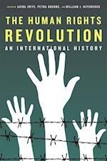 The Human Rights Revolution af Akira Iriye, Petra Goedde, William I Hitchcock