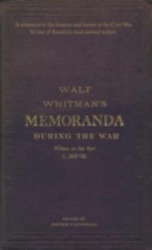 Memoranda During the War af Whitman Walt