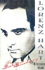 Lorenz Hart: A Poet on Broadway af Frederick Nolan