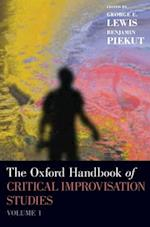 The Oxford Handbook of Critical Improvisation Studies (Oxford Handbooks, nr. 1)