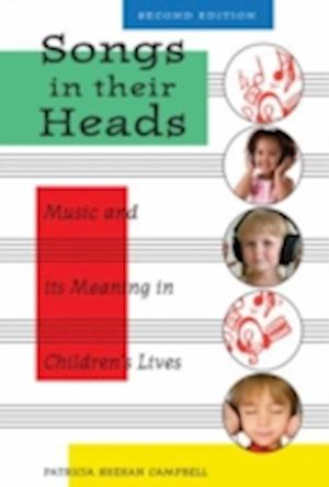Songs in Their Heads af Patricia Shehan Campbell