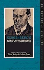 Schoenberg's Early Correspondence (Schoenberg in Words)