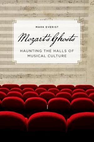 Mozart's Ghosts af Mark Everist