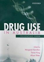 Drug Use in Australia af Alison Ritter, Margaret Hamilton, Trevor King
