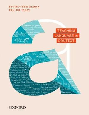 Teaching Language in Context af Beverly Derewianka
