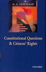 Constitutional Questions and Citizens' Rights af A. G. Noorani, Abdul Gafoor Abdul Ma Noorani