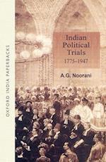 Indian Political Trials 1775-1947 af Abdul Gafoor Abdul M. Noorani, A. G. Noorani, Noorani