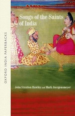 Songs of the Saints of India af John Stratton Hawley, Mark Juergensmeyer