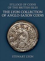 The Lyon Collection of Anglo-Saxon Coins (SYLLOGE OF COINS OF THE BRITISH ISLES, nr. 68)