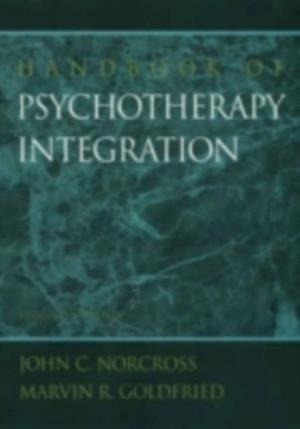 Handbook of Psychotherapy Integration af John C. Norcross