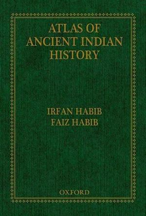 An Atlas of Ancient Indian History af Irfan Habib