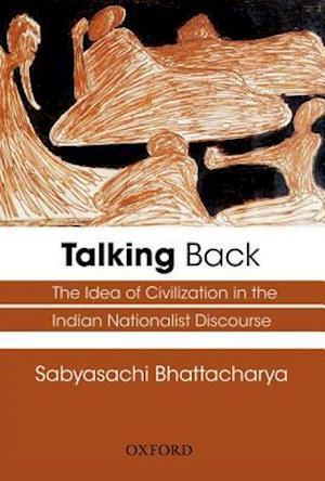 Talking Back af Sabyasachi Bhattacharya