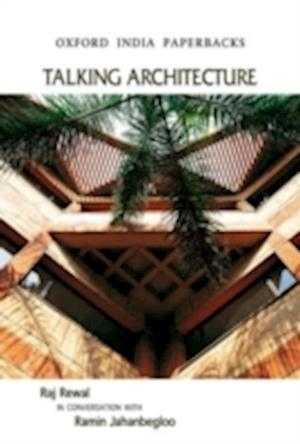 Talking Architecture af Ramin Jahanbegloo, Raj Rewal