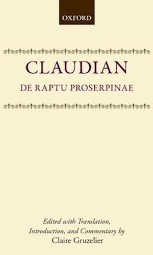 de Raptu Prosperpinae af Claudius Claudianus, Claudian