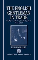 The English Gentleman in Trade af Richard Grassby