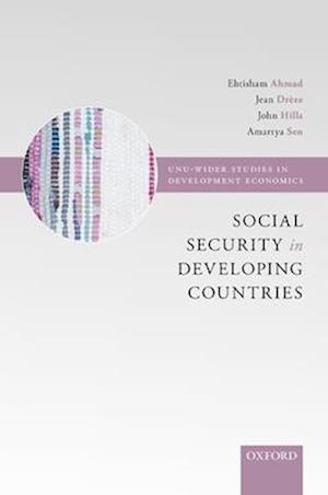 Social Security in Developing Countries af Ehtisham Ahmad, Amartya K Sen, Jean Dreze