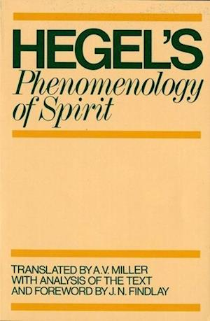 Phenomenology of Spirit af Georg Wilhelm Friedrich Hegel, J N Findlay, A V Miller