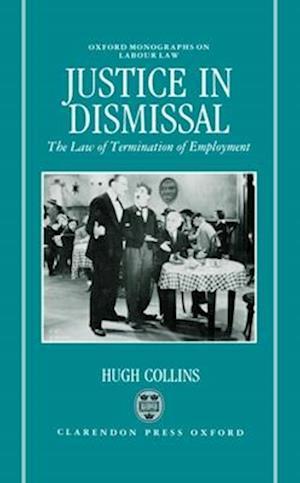 Justice in Dismissal af Hugh Collins