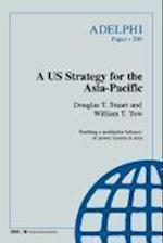A Us Strategy for the Asia-Pacific af Douglas T. Stuart