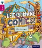 Oxford Reading Tree Infact: Level 10: Let's Make Comics! af Robin Etherington