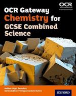 OCR Gateway Chemistry for GCSE Combined Science Student Book