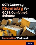 OCR Gateway GCSE Chemistry for Combined Science Workbook: Foundation af Philippa Gardom-Hulme