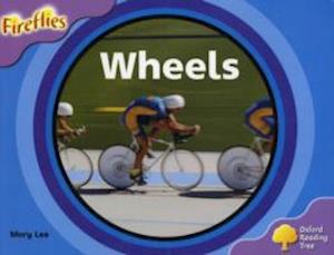 Oxford Reading Tree: Level 1+: Fireflies: Wheels af Mary Lee