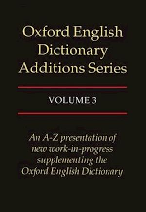 Oxford English Dictionary Additions Series af J A H Murray, John Simpson, Michael Proffitt