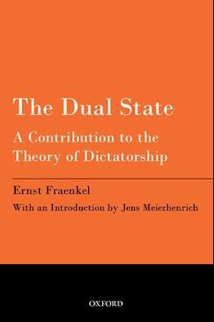 The Dual State af Ernst Fraenkel, Jens Meierhenrich