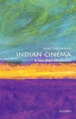 Indian Cinema: A Very Short Introduction af Ashish Rajadhyaksha