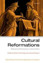 Cultural Reformations (Oxford 21st Century Approaches to Literature)