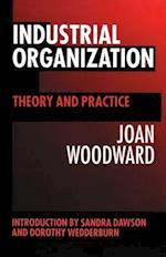 Industrial Organization af Joan Woodward