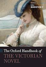 The Oxford Handbook of the Victorian Novel (Oxford Handbooks)