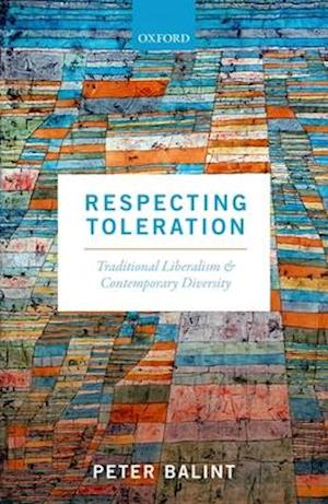 Bog, hardback Respecting Toleration af Peter Balint