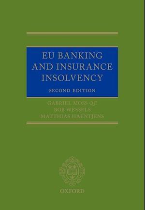 Bog, hardback EU Banking and Insurance Insolvency af Bob Wessels