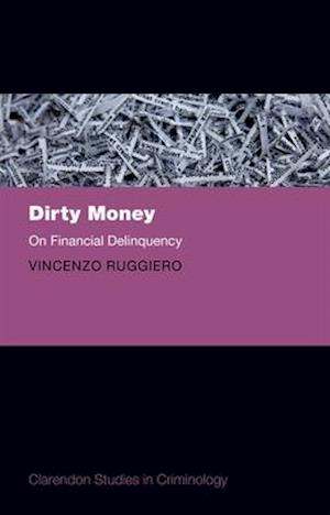 Bog, hardback Dirty Money af Vincenzo Ruggiero