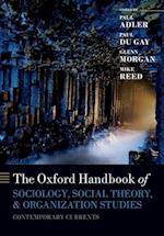 The Oxford Handbook of Sociology, Social Theory, and Organization Studies (Oxford Handbooks)