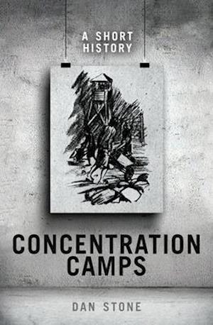 Bog, hardback Concentration Camps af Dan Stone