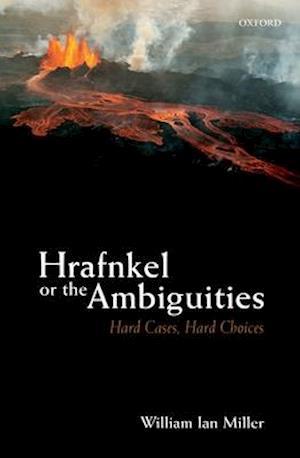 Bog, hardback Hrafnkel or the Ambiguities af William Ian Miller