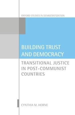 Bog, hardback Building Trust and Democracy af Cynthia M. Horne