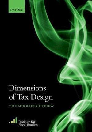Bog, paperback Dimensions of Tax Design af Institute For Fiscal Studies (Ifs)