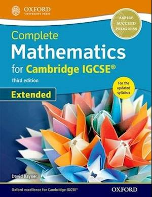 Complete Mathematics for Cambridge IGCSE Student Book (Extended) af David Rayner