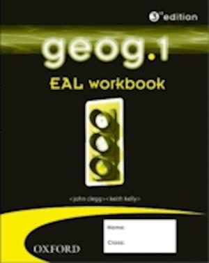 Geog.1: EAL Workbook af John Clegg, Keith Kelly