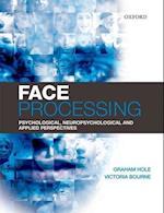 Face Processing af Graham J Hole, Victoria Bourne
