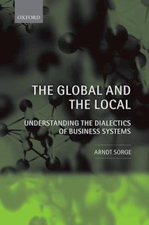 The Global and the Local af Arndt Sorge