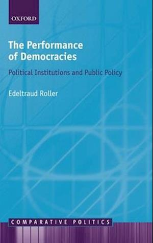 The Performance of Democracies af Edeltraud Roller