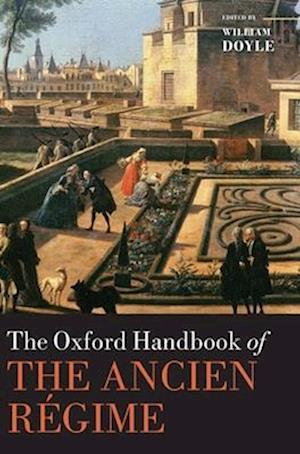 The Oxford Handbook of the Ancient Regime af William Doyle