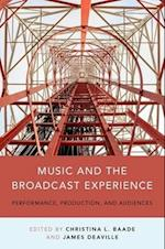 Music and the Broadcast Experience
