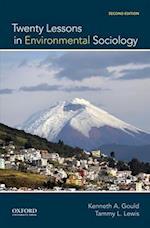Twenty Lessons in Environmental Sociology af Kenneth Alan Gould, Tammy L. Lewis