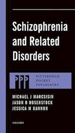 Schizophrenia and Related Disorders (Pittsburgh Pocket Psychiatry)